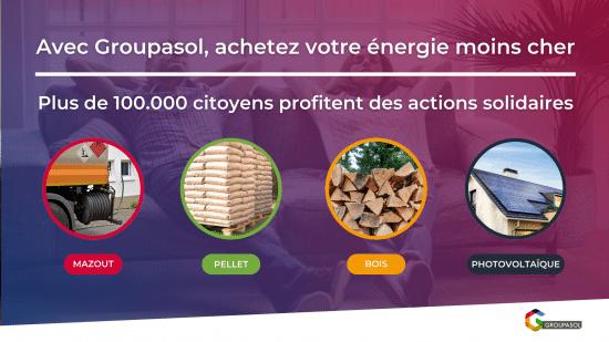 Achat groupé Groupasol : Mazout, Pellet, Bois, Photovoltaïque